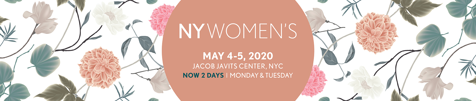 NYWoman's May 4-5, 2020.  Jacob Javits Center, NYC. 2 days only | Monday & Tuesday.